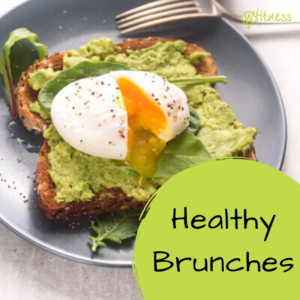 Healthy Brunches