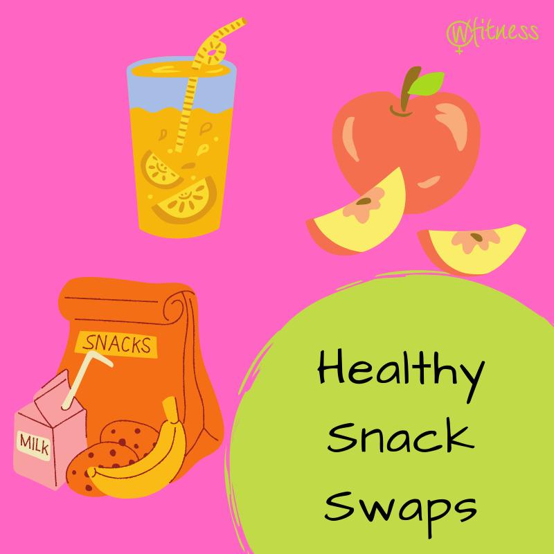 snack swaps