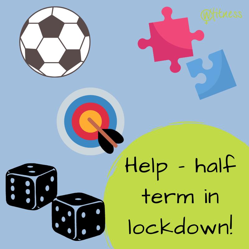 Half Term lockdown